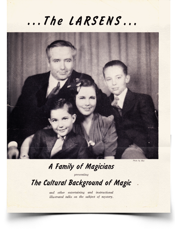 Flyer for the Larsens, A Family of Magicians