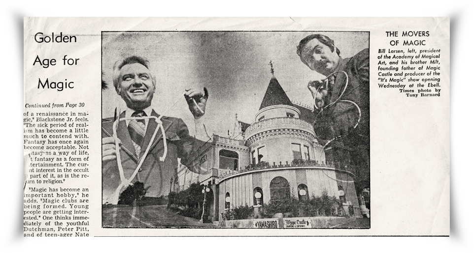 Reprint of a Los Angeles Times article featuring Bill, Milt and The Magic Castle.